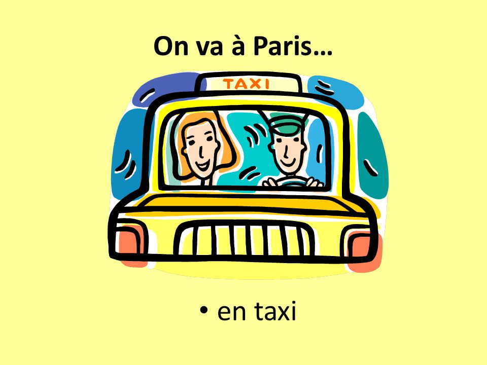 On va à Paris… en taxi