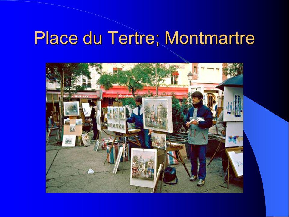 Place du Tertre; Montmartre