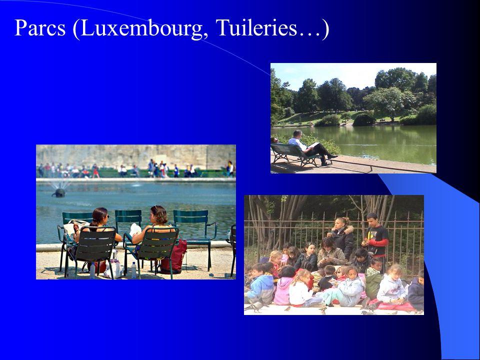Parcs (Luxembourg, Tuileries…)