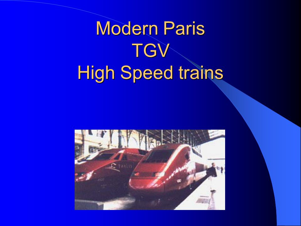 Modern Paris TGV High Speed trains