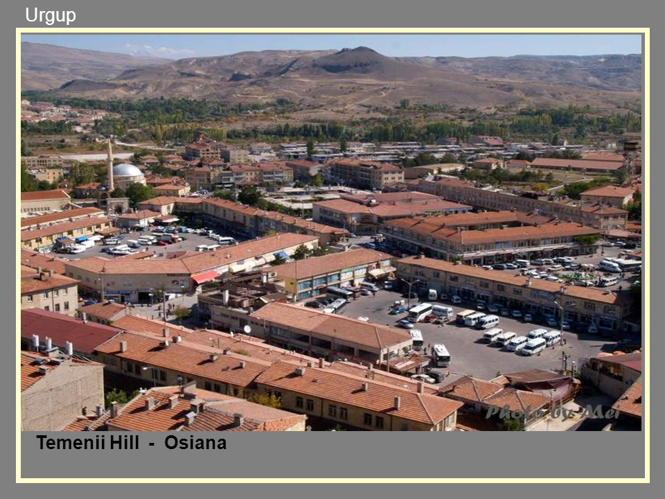 Urgup Temenii Hill - Osiana