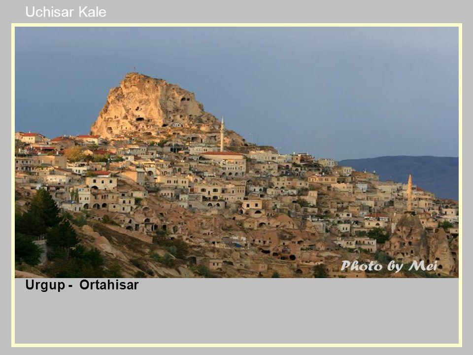 Urgup - Ortahisar Uchisar Kale