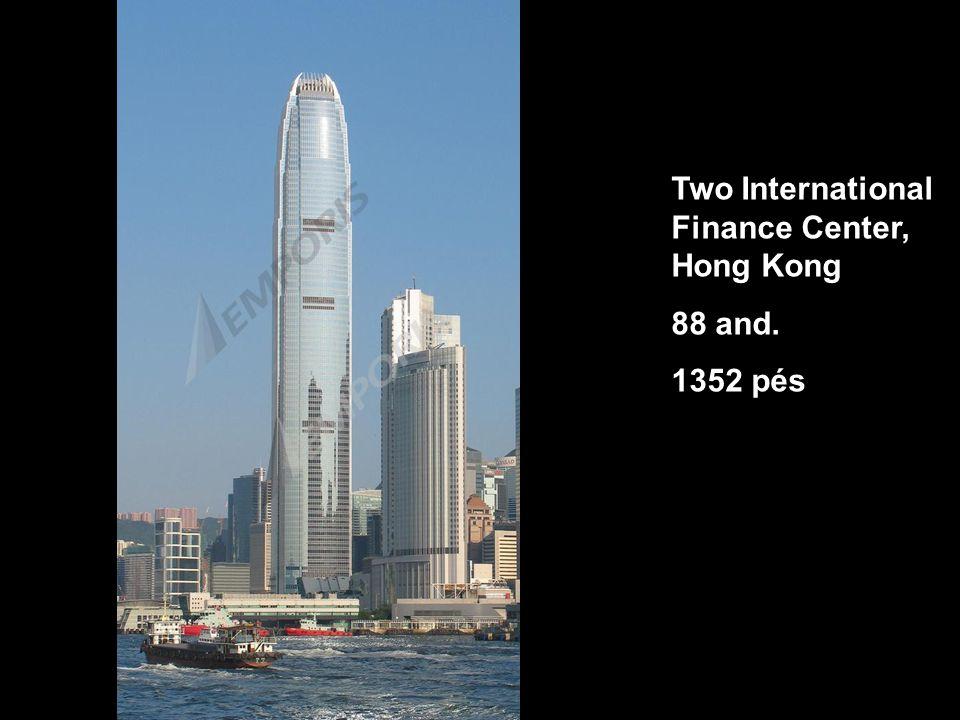 Two International Finance Center, Hong Kong 88 and. 1352 pés