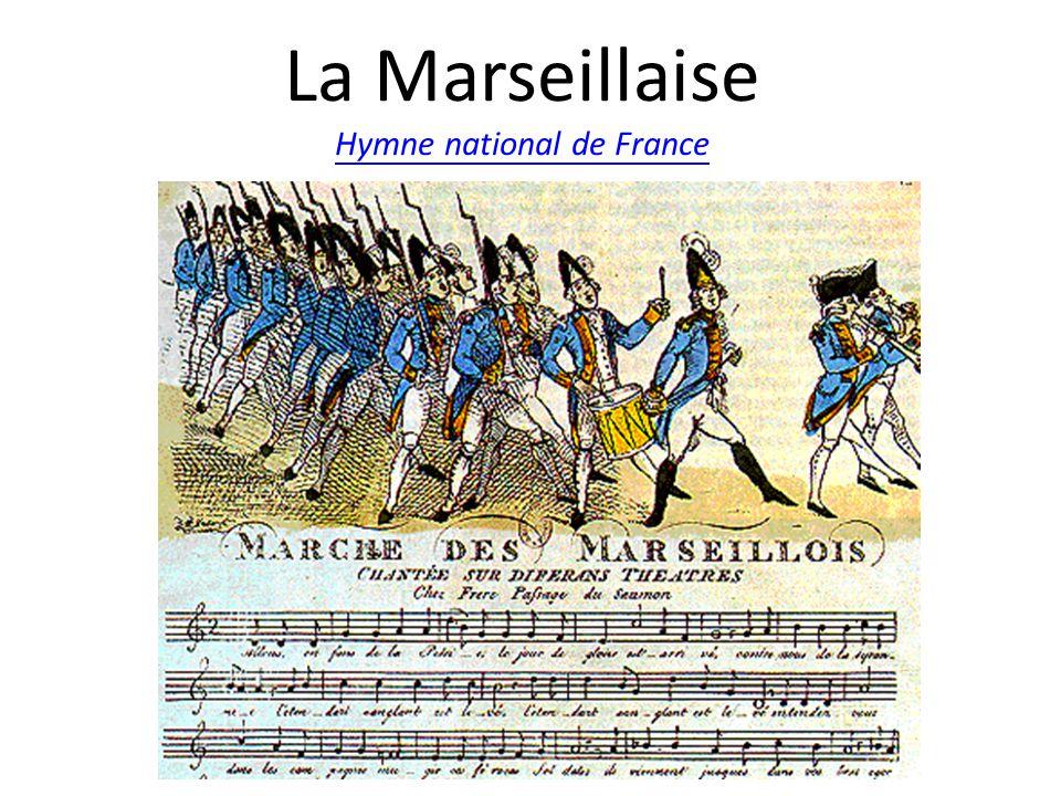 La Marseillaise Hymne national de France Hymne national de France