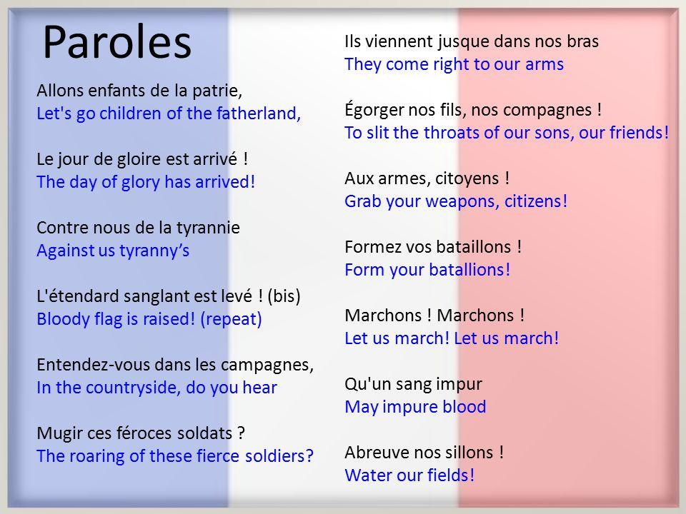 Paroles Allons enfants de la patrie, Let s go children of the fatherland, Le jour de gloire est arrivé .
