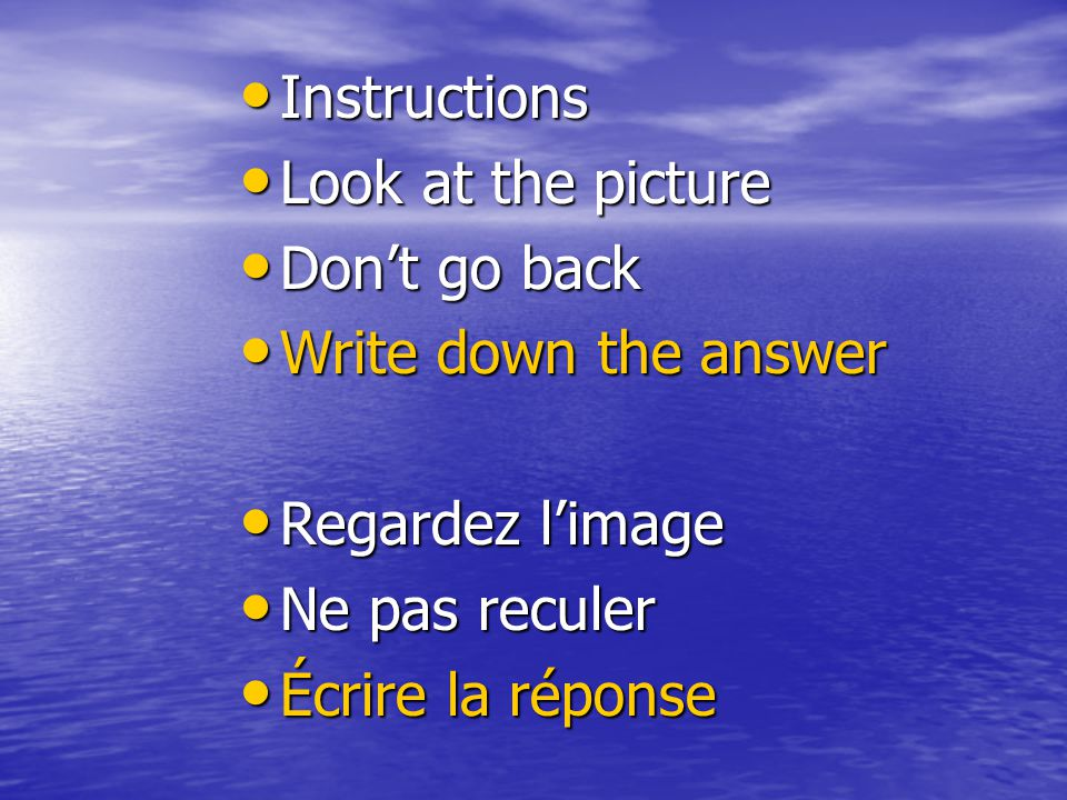 Let's see how sharp you are. Just look at the pictures and answer the simple questions. The answers are at the end. Remarquez-vous? Répondez aux quest