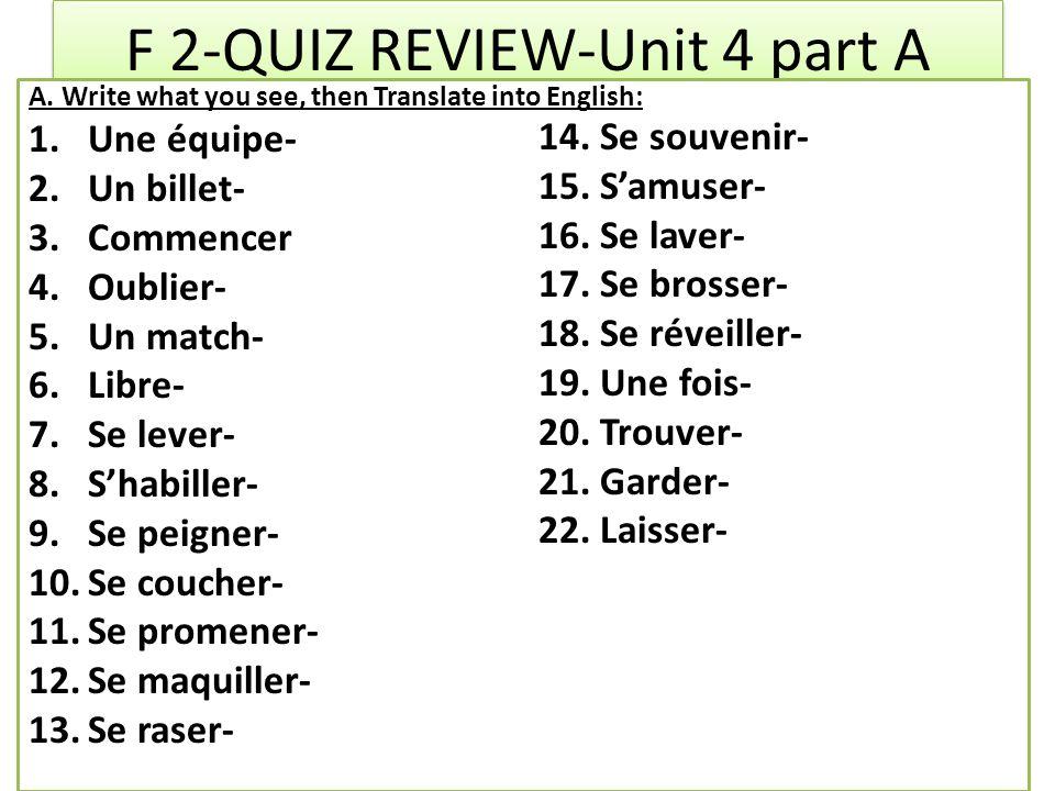 F 2-QUIZ REVIEW-Unit 4 part A A.