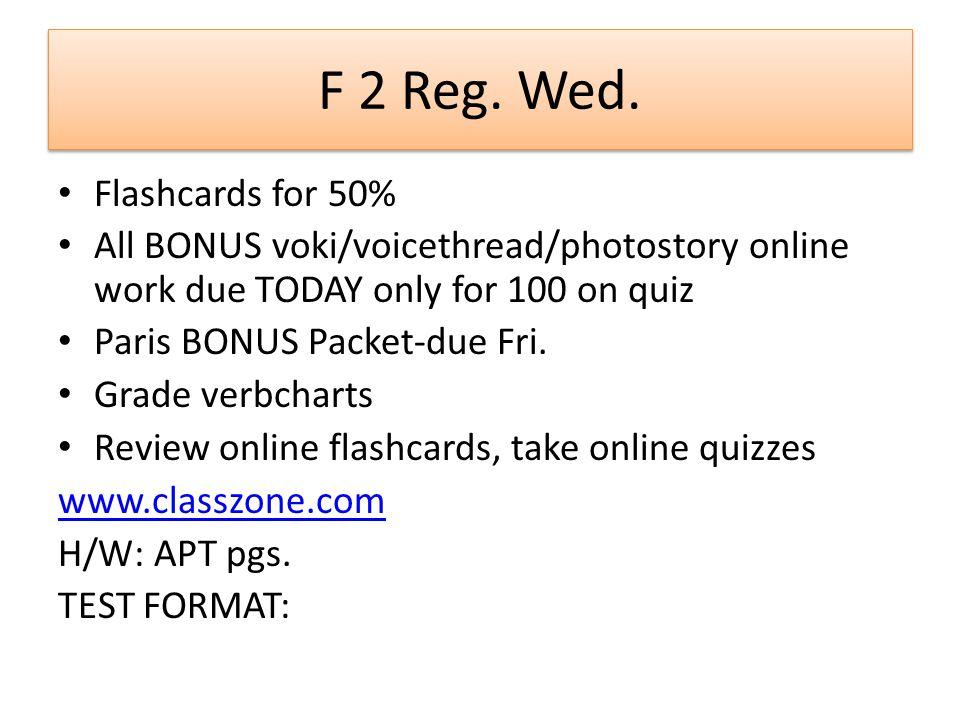 F 2 Reg. Wed.