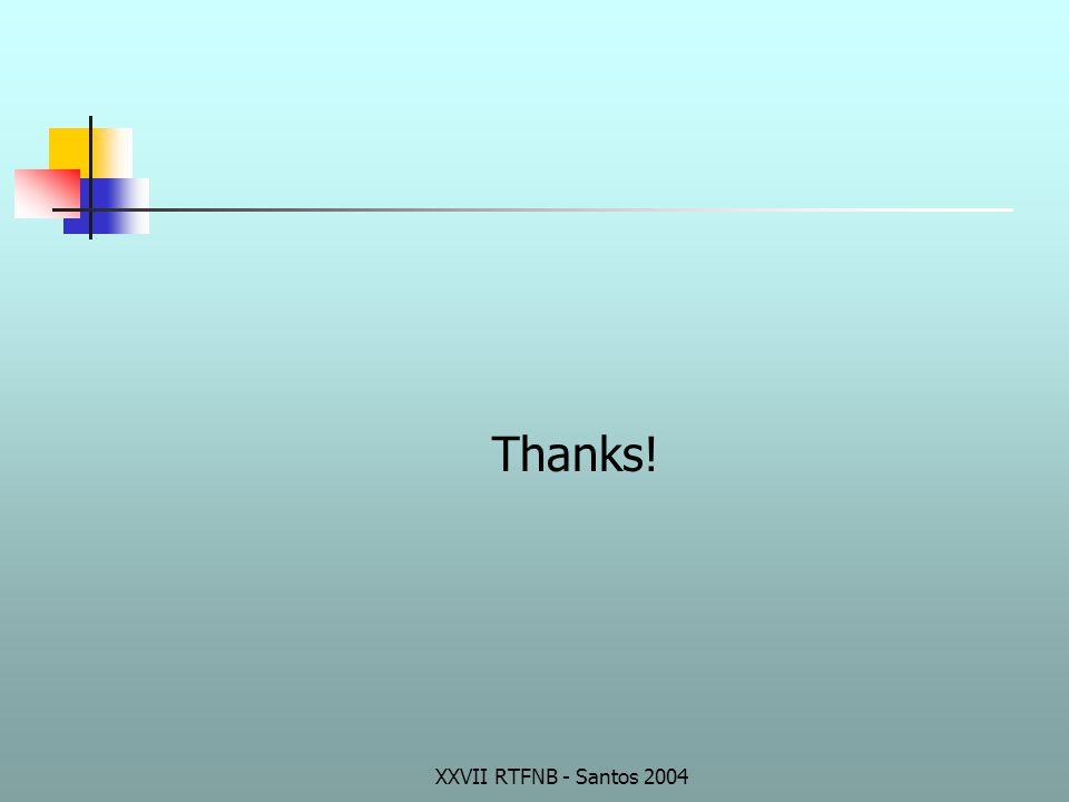 XXVII RTFNB - Santos 2004 Thanks!