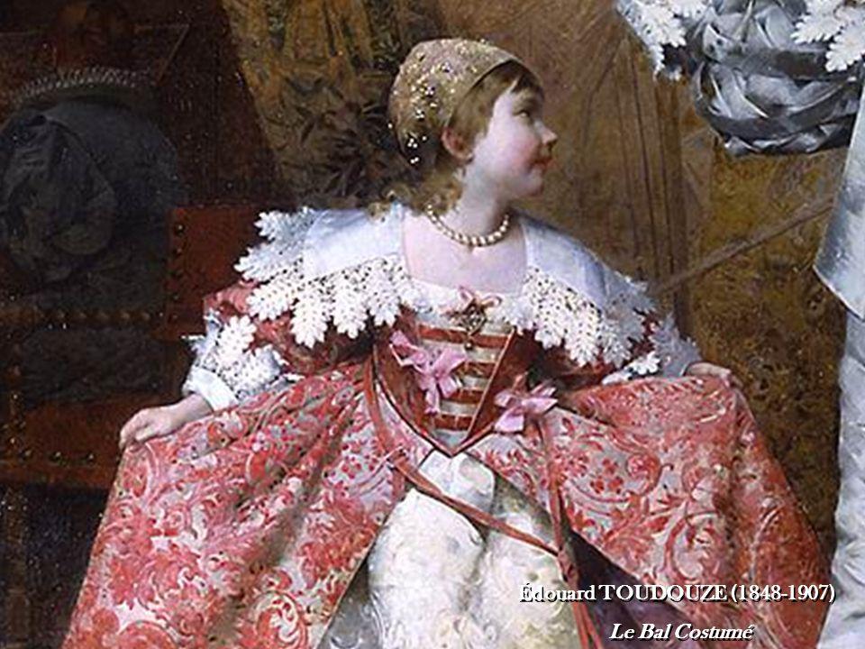 Édouard TOUDOUZE (1848-1907) Le Bal Costumé Édouard TOUDOUZE (1848-1907) Le Bal Costumé