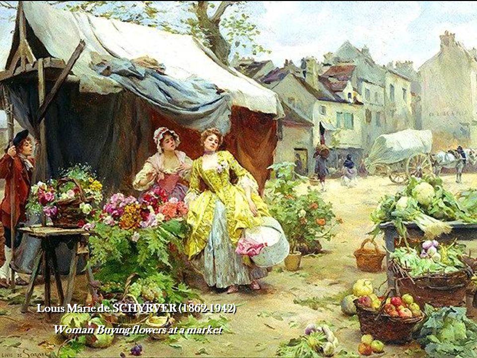 Louis Marie de SCHYRVER (1862-1942) Woman Buying flowers at a market Louis Marie de SCHYRVER (1862-1942) Woman Buying flowers at a market
