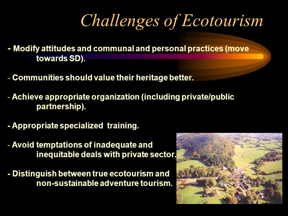 Benefits of Ecotourism to Local Communities: Ecotourism : a key sustainable development option for local communities over the last two decades.