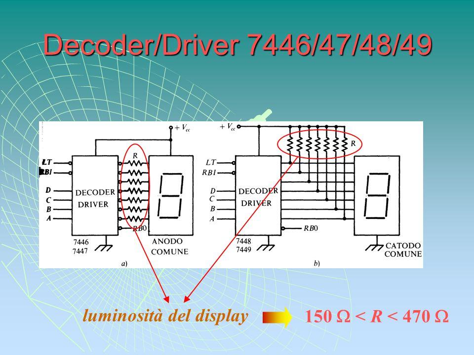 Decoder/Driver 7446/47/48/49 luminosità del display 150  < R < 470 