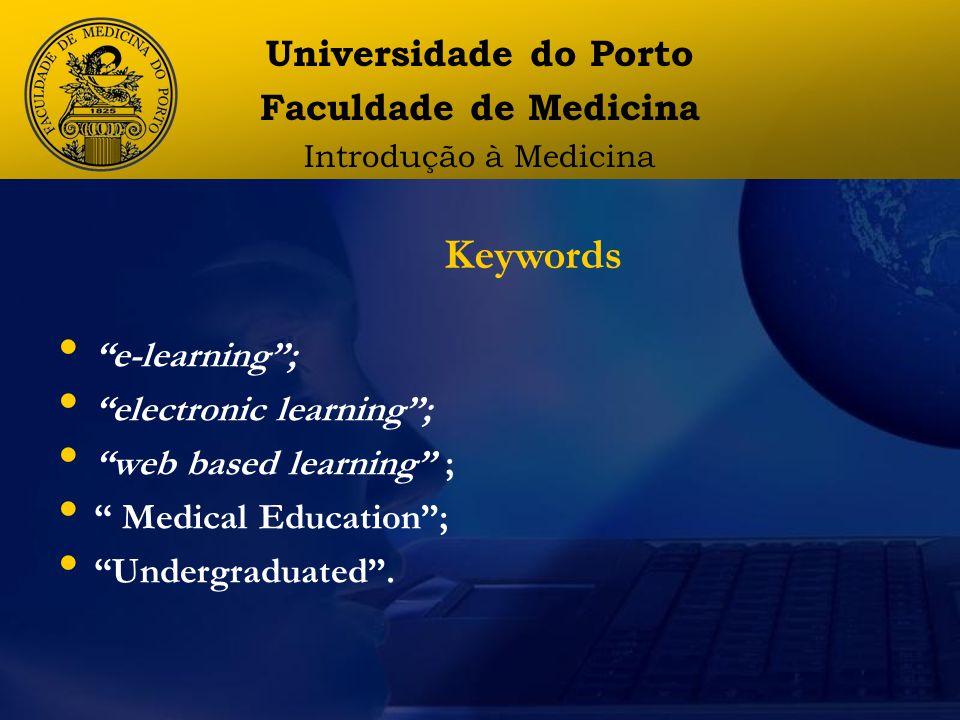 e-learning ; electronic learning ; web based learning ; Medical Education ; Undergraduated .