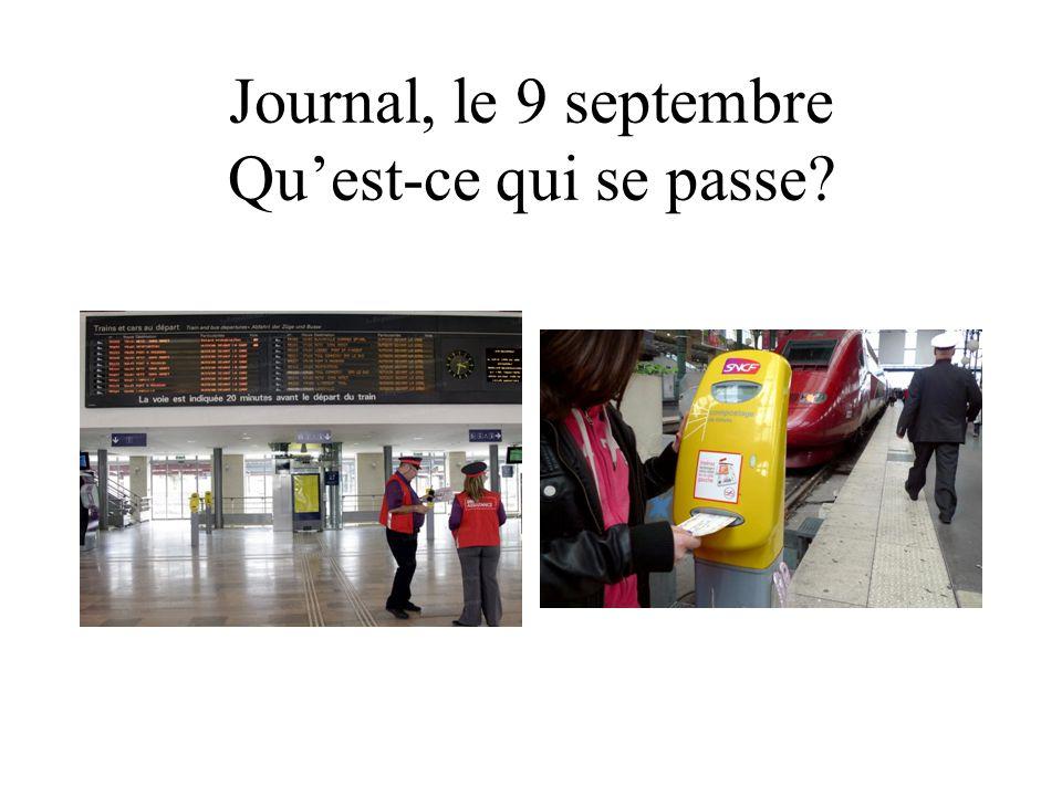 Journal, le 9 septembre Qu'est-ce qui se passe