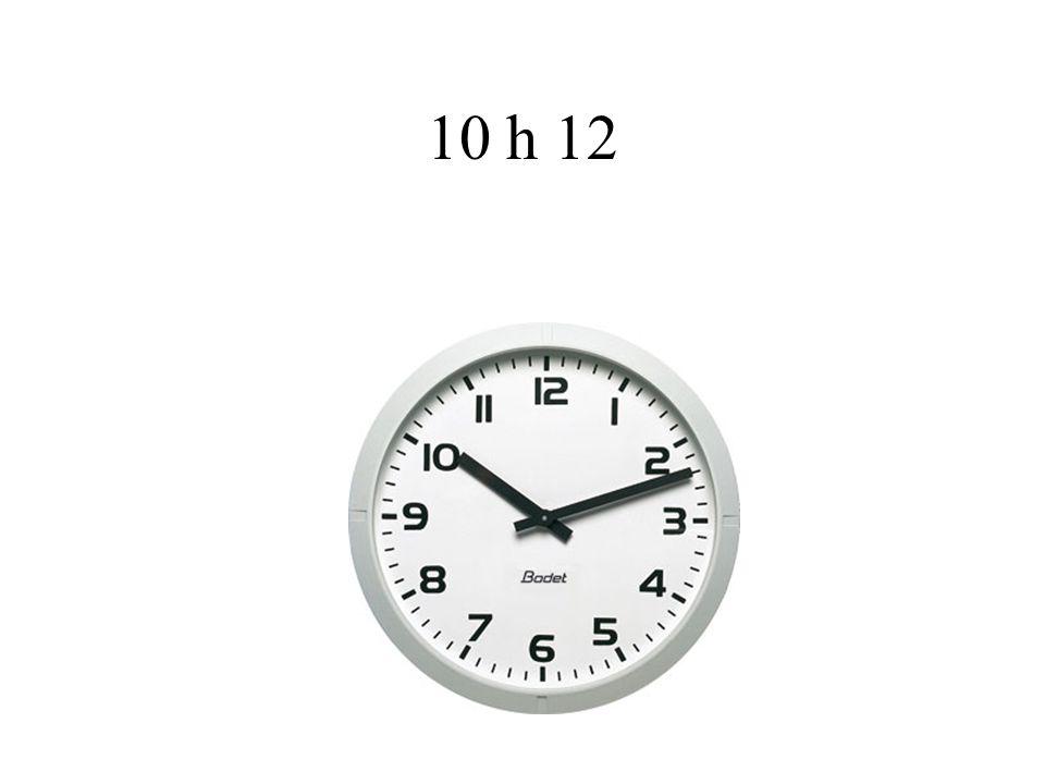 10 h 12