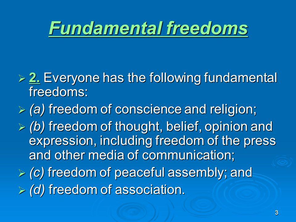 3 Fundamental freedoms Fundamental freedoms  2.