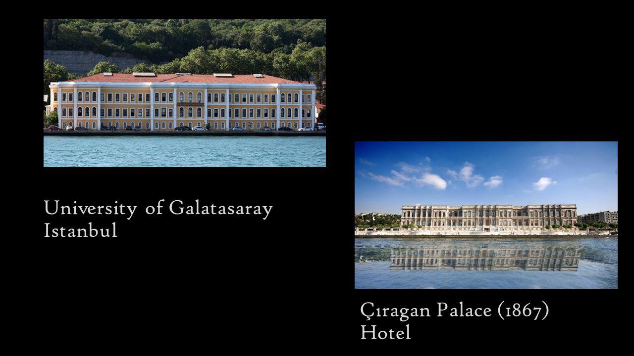 University of Galatasaray Istanbul Çıragan Palace (1867) Hotel