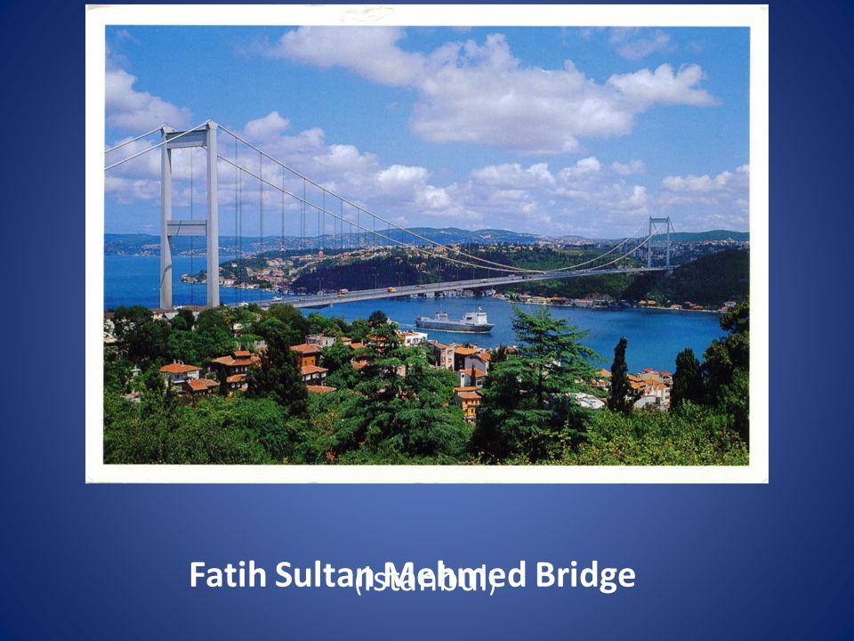 Fatih Sultan Mehmed Bridge ( Istanbul )