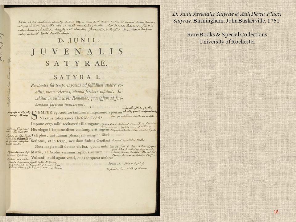 D. Junii Juvenalis Satyrae et Auli Persii Flacci Satyrae. Birmingham: John Baskerville, 1761. Rare Books & Special Collections University of Rochester