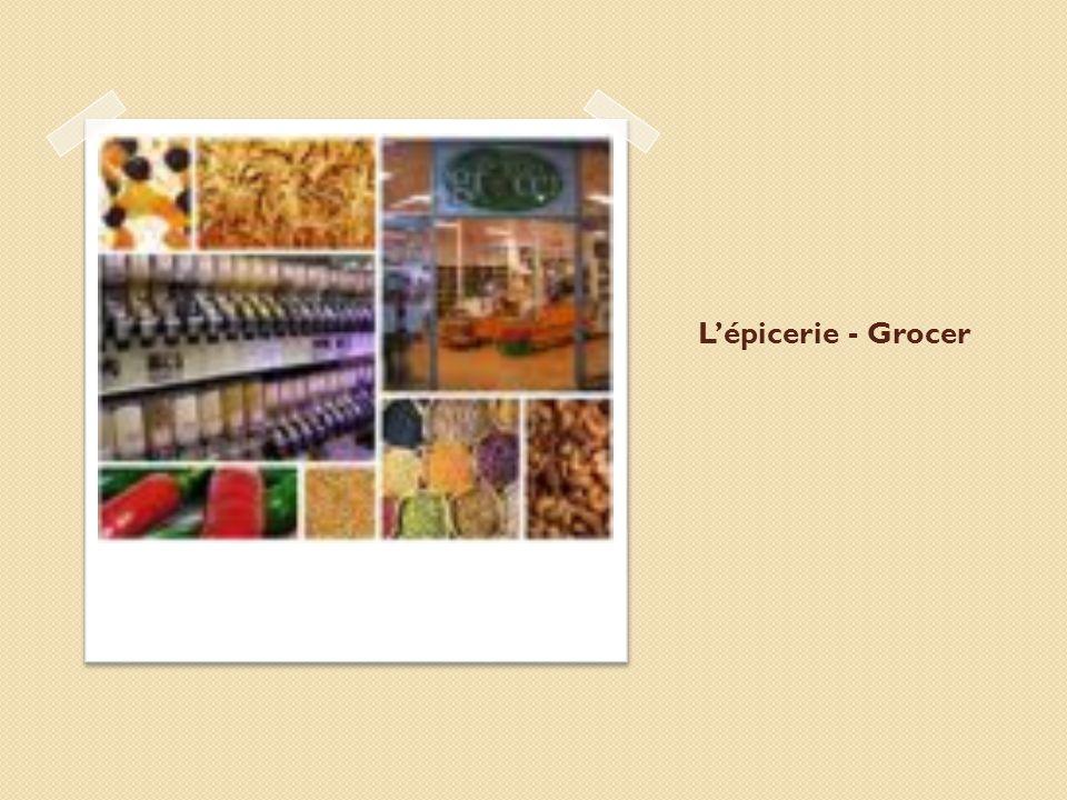 L'épicerie - Grocer
