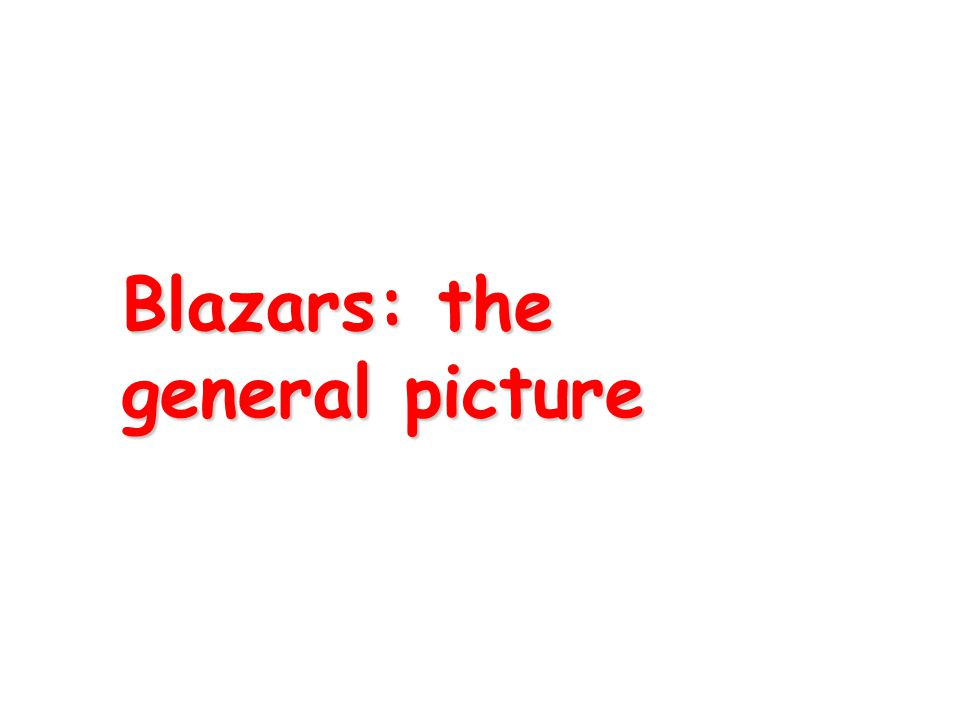Blazars: the general picture