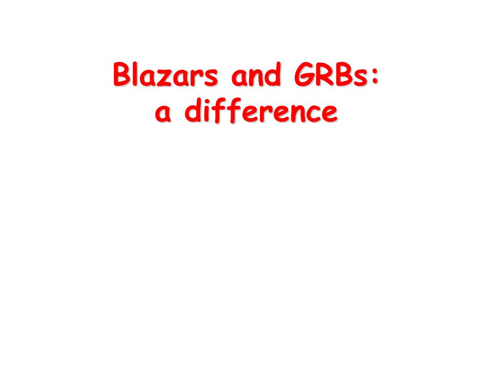 Blazars and GRBs: a difference