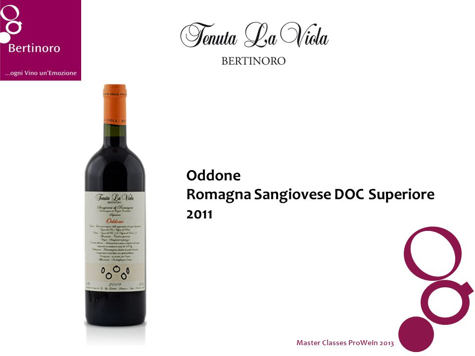 Oddone Romagna Sangiovese DOC Superiore 2011 Master Classes ProWein 2013