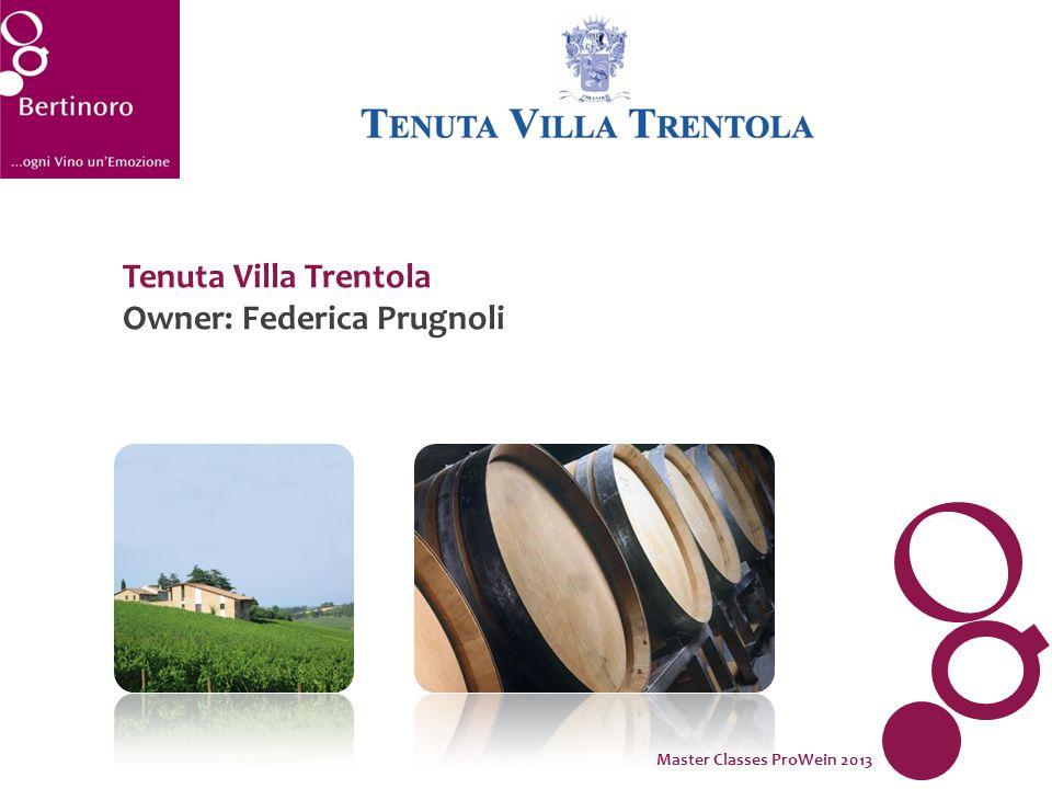 Tenuta Villa Trentola Owner: Federica Prugnoli Master Classes ProWein 2013