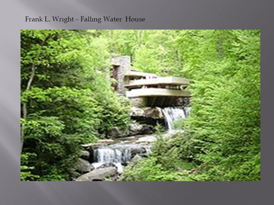 Frank L. Wrıght – Fallıng Water House