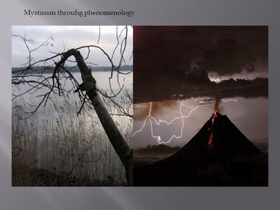 Mystısısm throuhg phenomenology