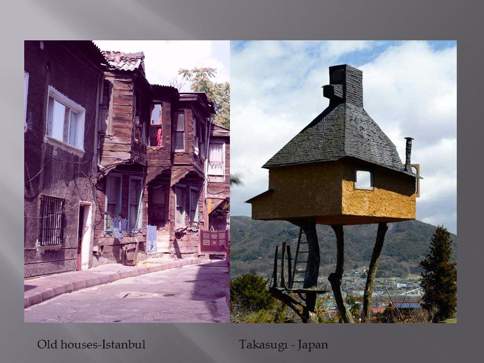 Old houses-IstanbulTakasugı - Japan