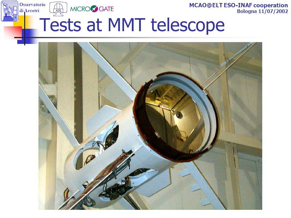 Osservatorio di Arcetri MCAO@ELT ESO-INAF cooperation Bologna 11/07/2002 Tests at MMT telescope