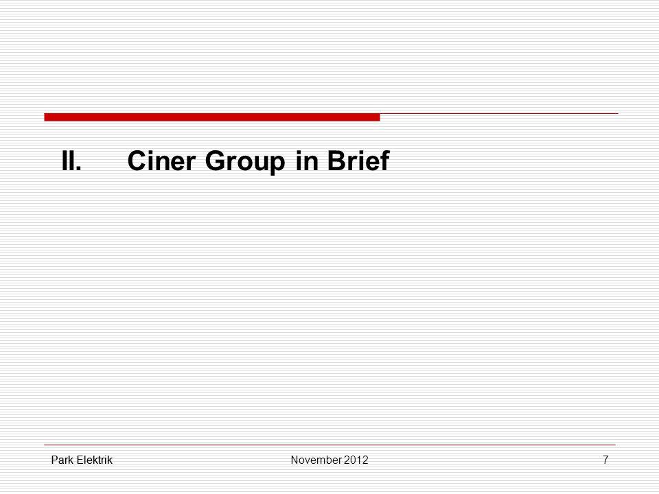 Park Elektrik7 II.Ciner Group in Brief Park ElektrikNovember 2012