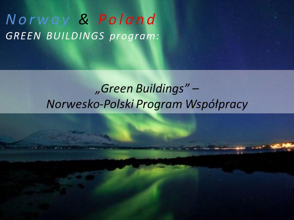 """Norway & Poland GREEN BUILDINGS program: """"Green Buildings"""" – Norwesko-Polski Program Współpracy"""