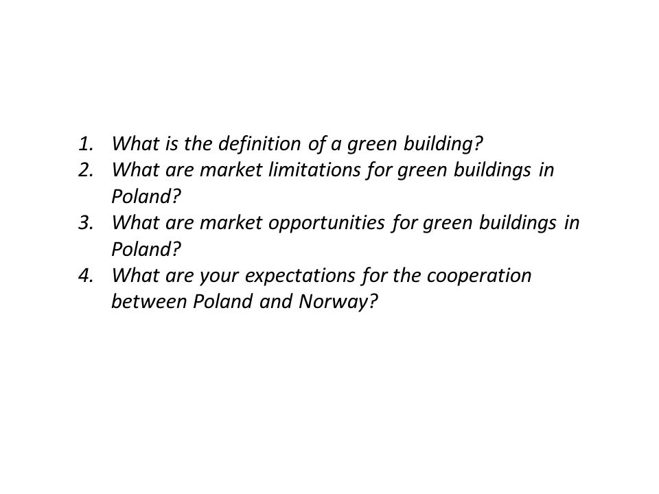 1.What is the definition of a green building.