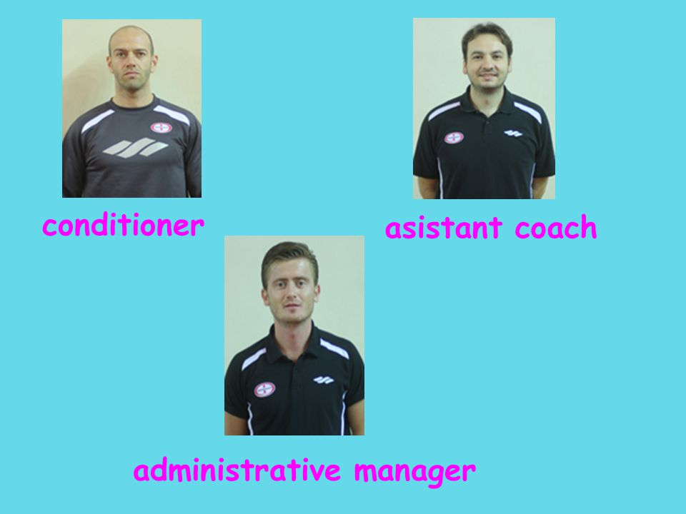 asistant coach conditioner administrative manager