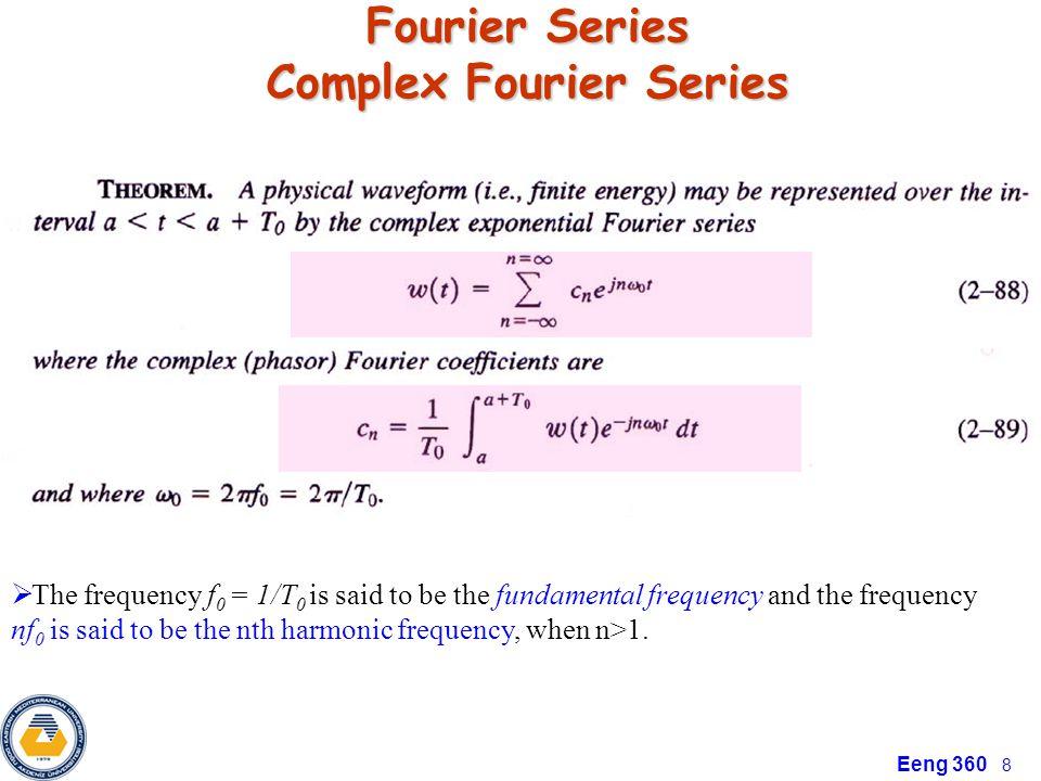 Eeng 360 9 Some Properties of Complex Fourier Series
