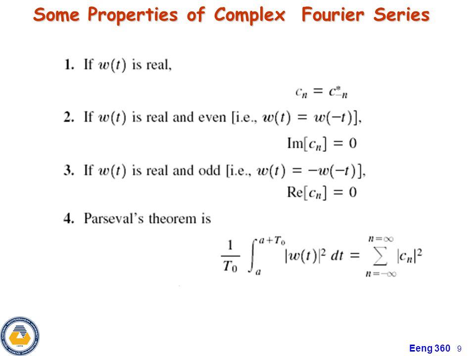 Eeng 360 10 Some Properties of Complex Fourier Series