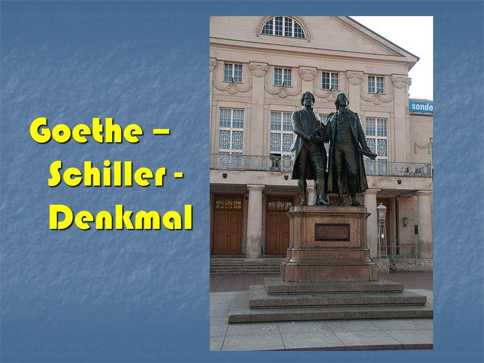 Goethe – Schiller - Denkmal