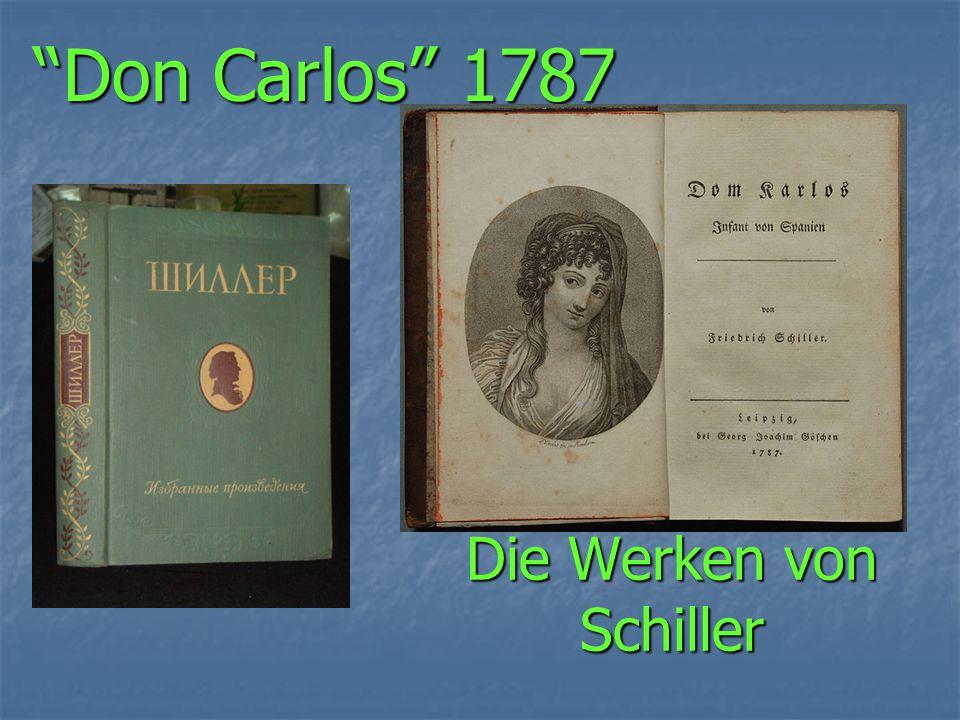 Die Werken von Schiller Don Carlos 1787