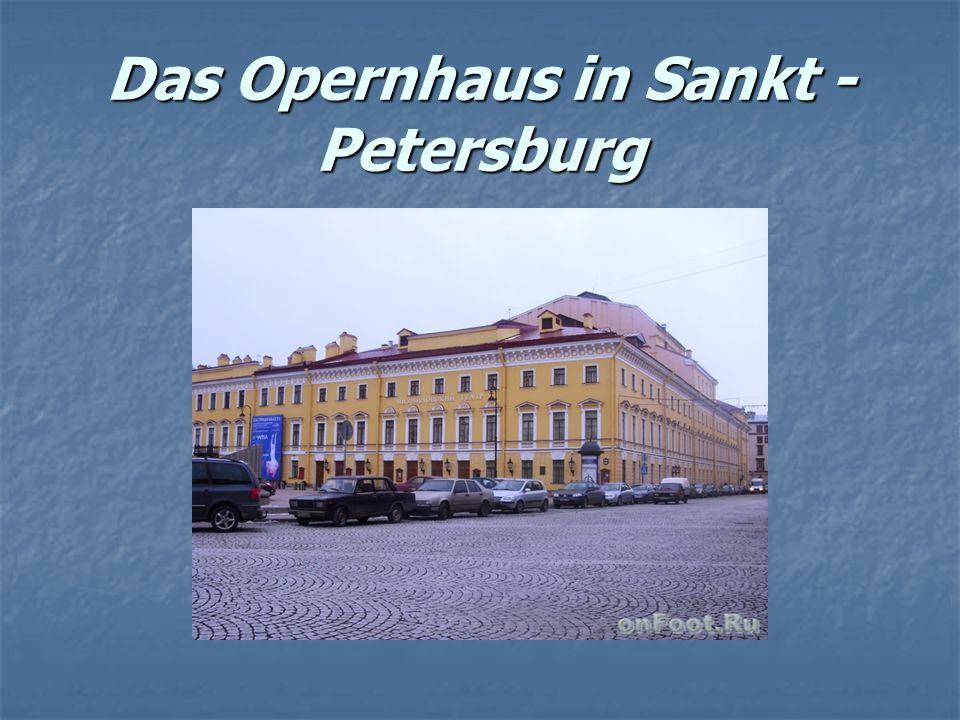 Das Opernhaus in Sankt - Petersburg