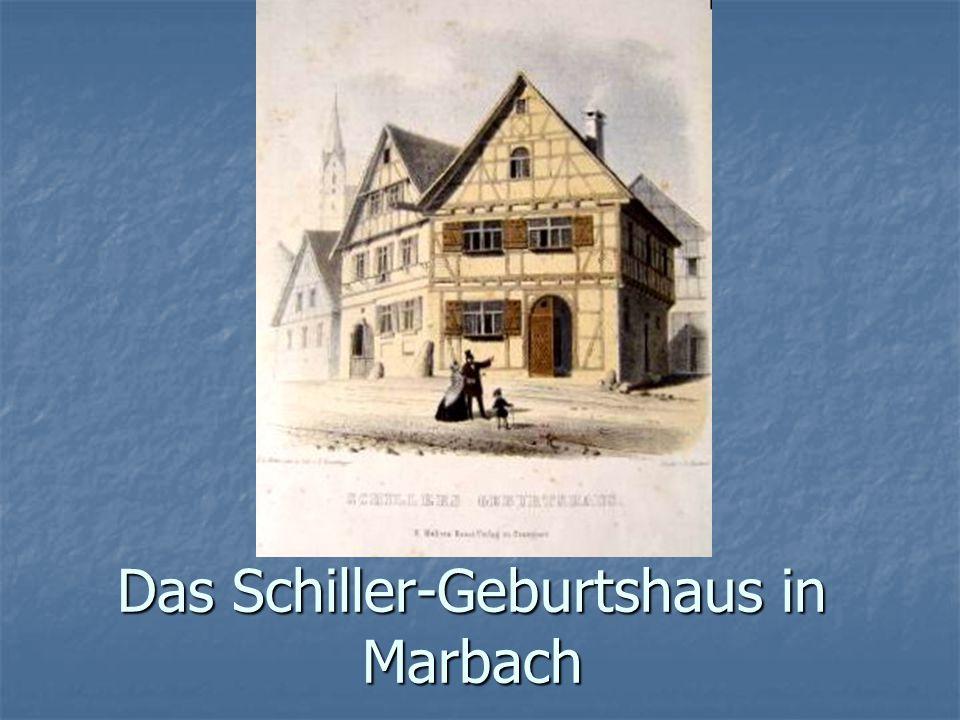Das Schiller-Geburtshaus in Marbach