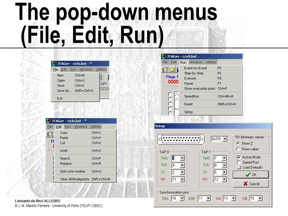 Leonardo da Vinci ALLEGRO © J. M. Martins Ferreira - University of Porto (FEUP / DEEC)8 The pop-down menus (File, Edit, Run)