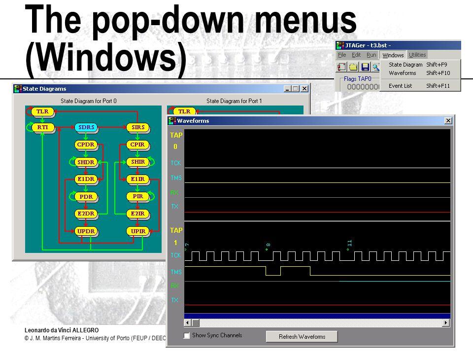 Leonardo da Vinci ALLEGRO © J. M. Martins Ferreira - University of Porto (FEUP / DEEC)9 The pop-down menus (Windows)