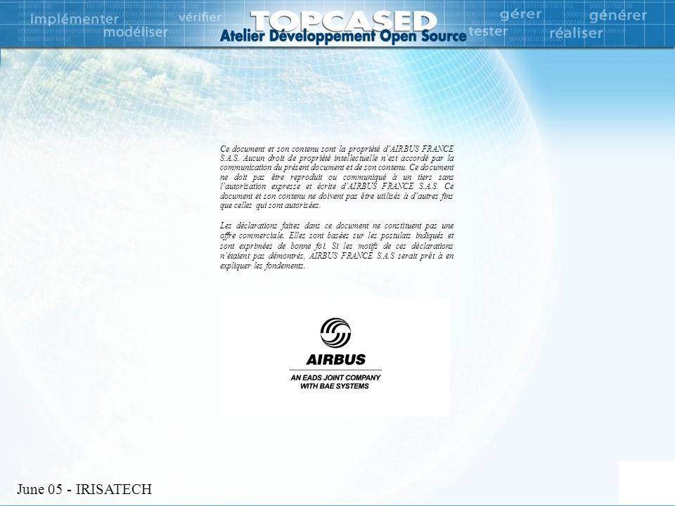 June 05 - IRISATECH 13 Ce document et son contenu sont la propriété d'AIRBUS FRANCE S.A.S.