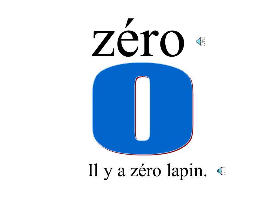 zéro Il y a zéro lapin.