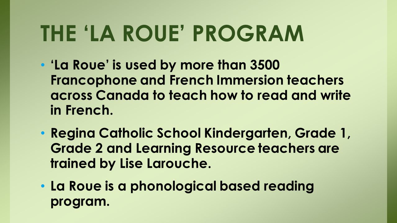 'La Roue' is used by more than 3500 Francophone and French Immersion teachers across Canada to teach how to read and write in French.