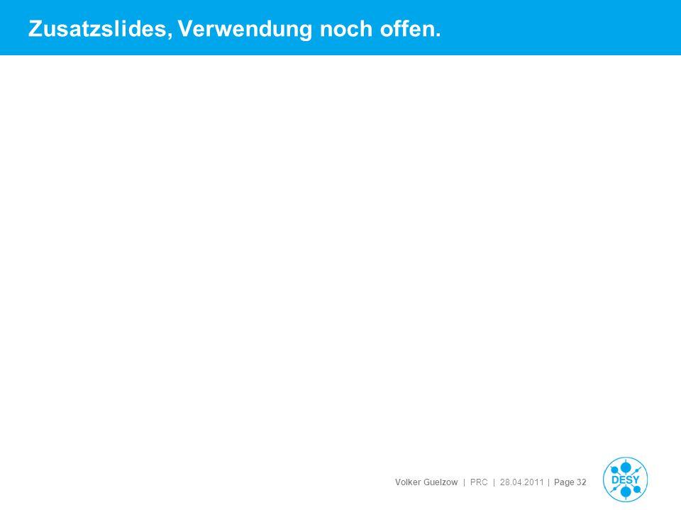 Volker Guelzow | PRC | 28.04.2011 | Page 32 Zusatzslides, Verwendung noch offen.