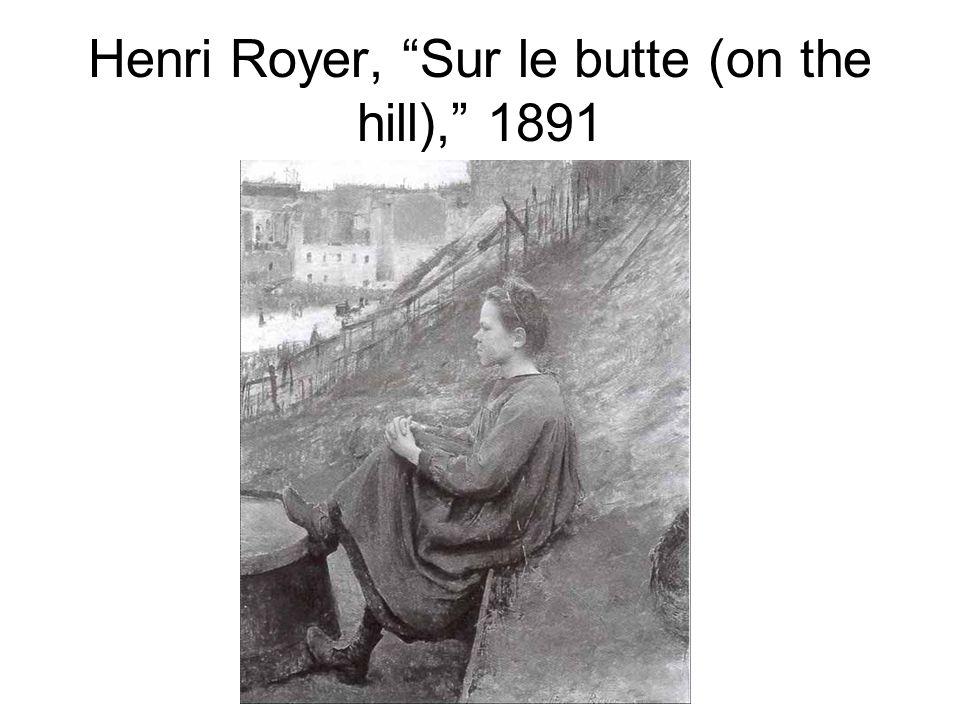 """Henri Royer, """"Sur le butte (on the hill),"""" 1891"""